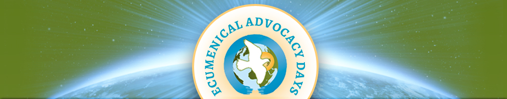 Ecumenical Advocacy Days for Global Peace with Justice